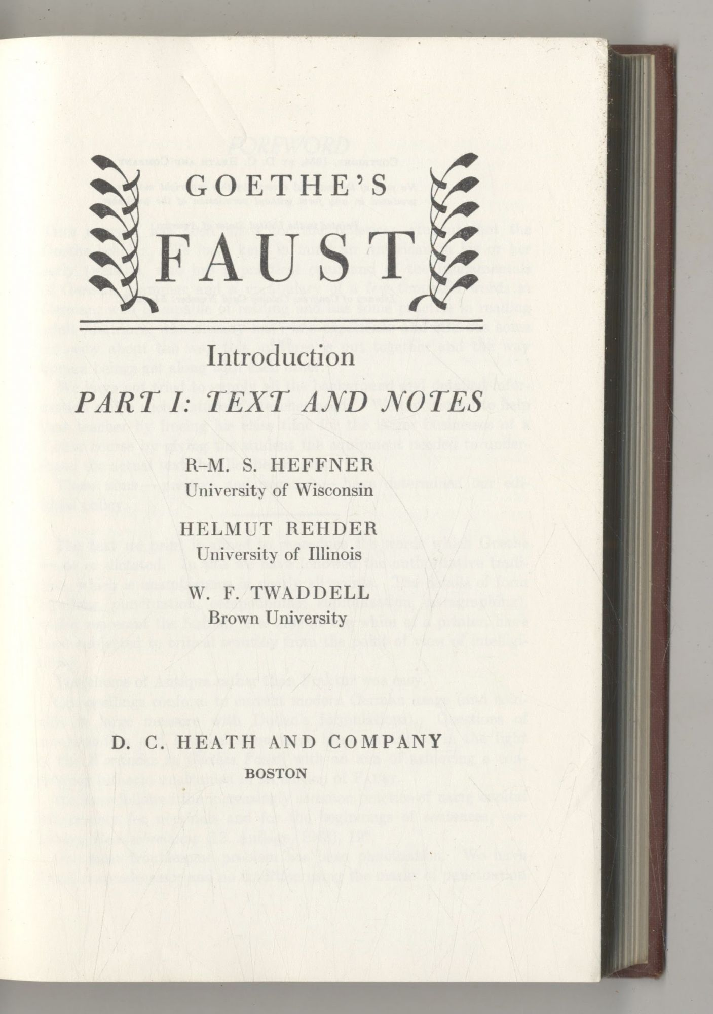 Goethe's Faust Introduction Part 1: Text And Notes. Helmut Rehder R-M. S. Heffner, W. F. Twaddell.