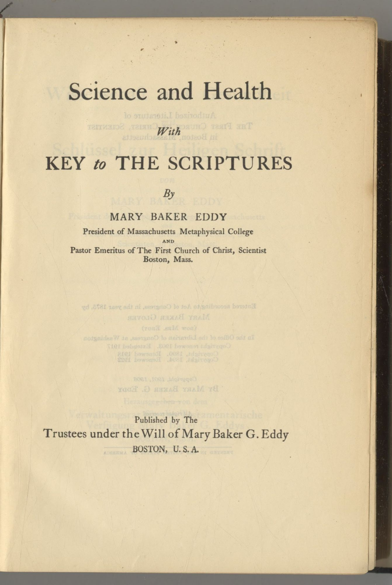 Science And Health With Key To The Scriptures. Mary Baker Eddy.