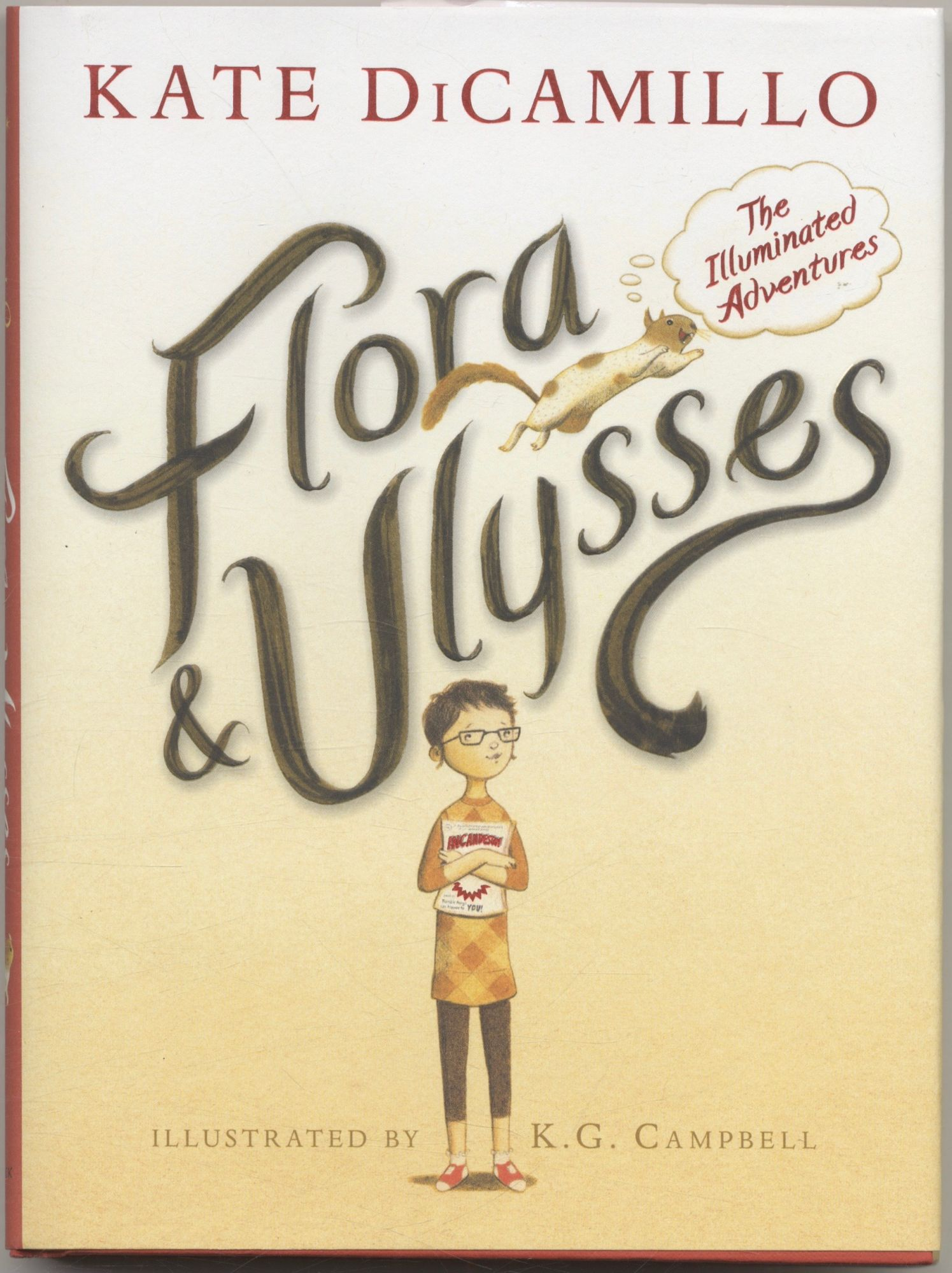 Flora & Ulysses First Edition/first Printing. Kate Dicamillo.