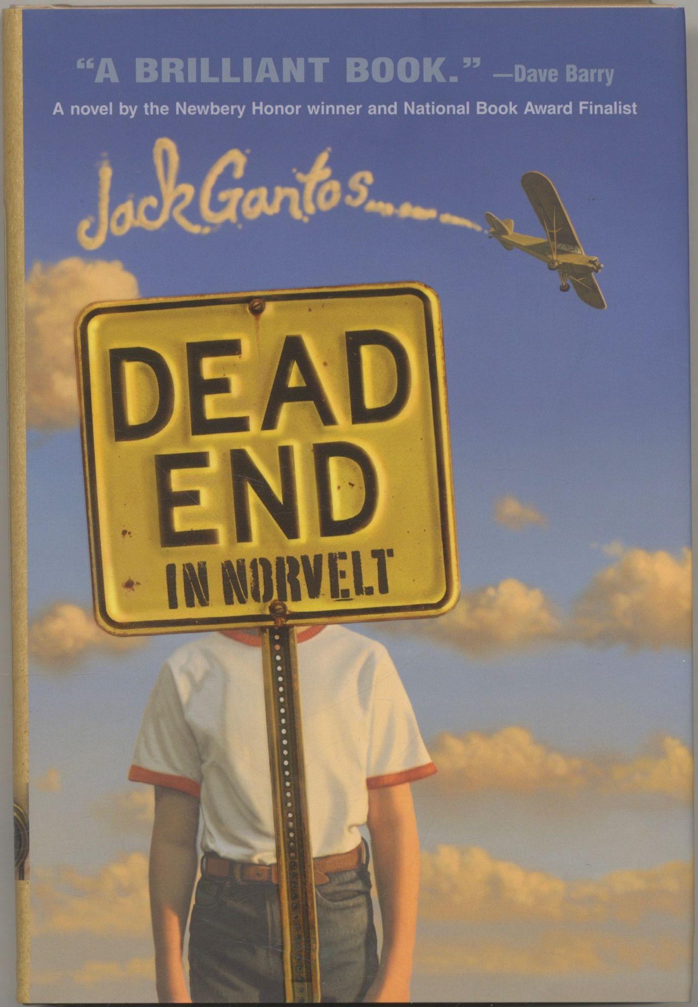 Dead End In Norvelt First Edition/first Printing. Jack Gantos.
