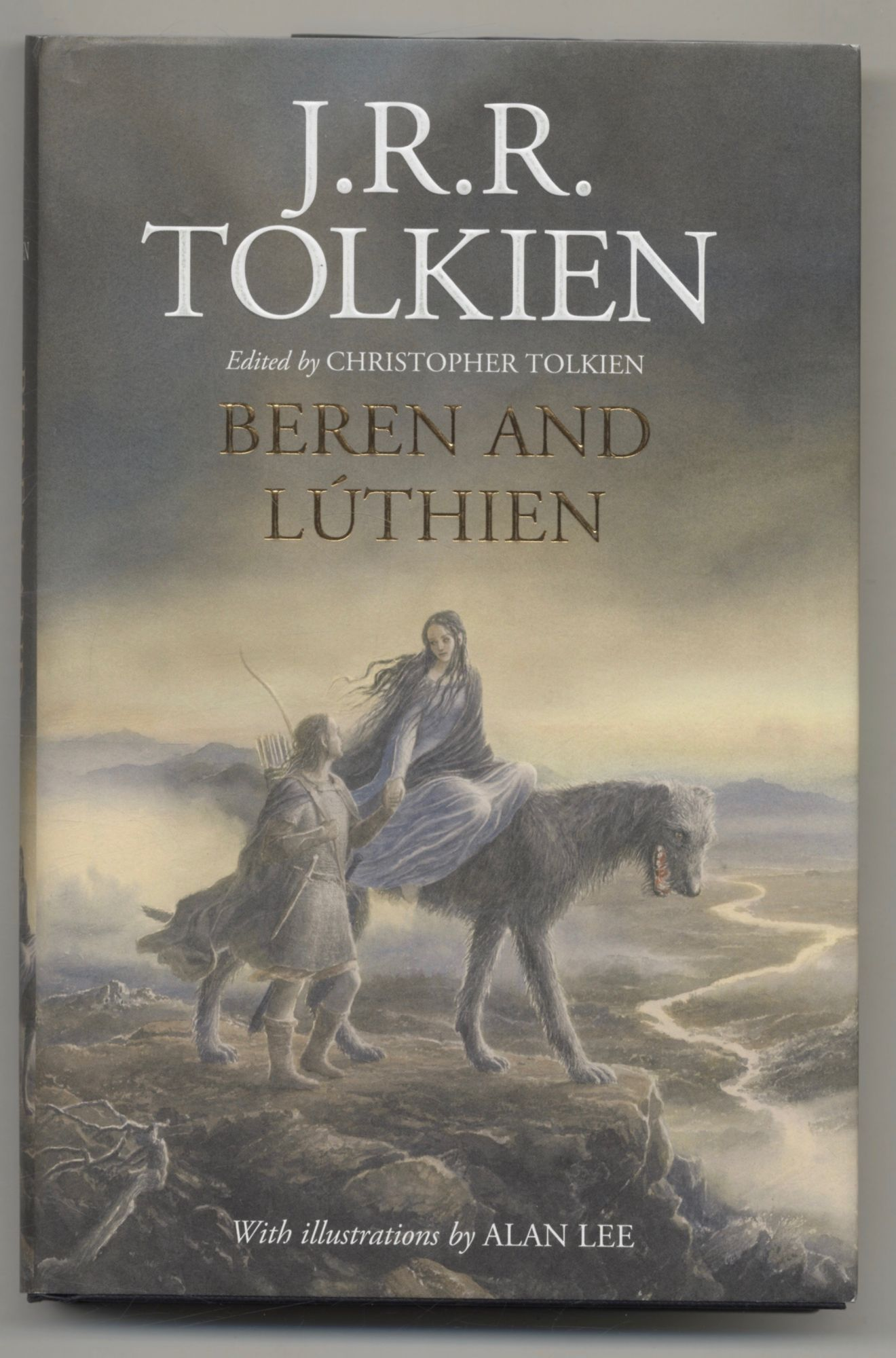 Beren And Luthien - 1st Edition/1st Printing. J. R. R. Tolkien.
