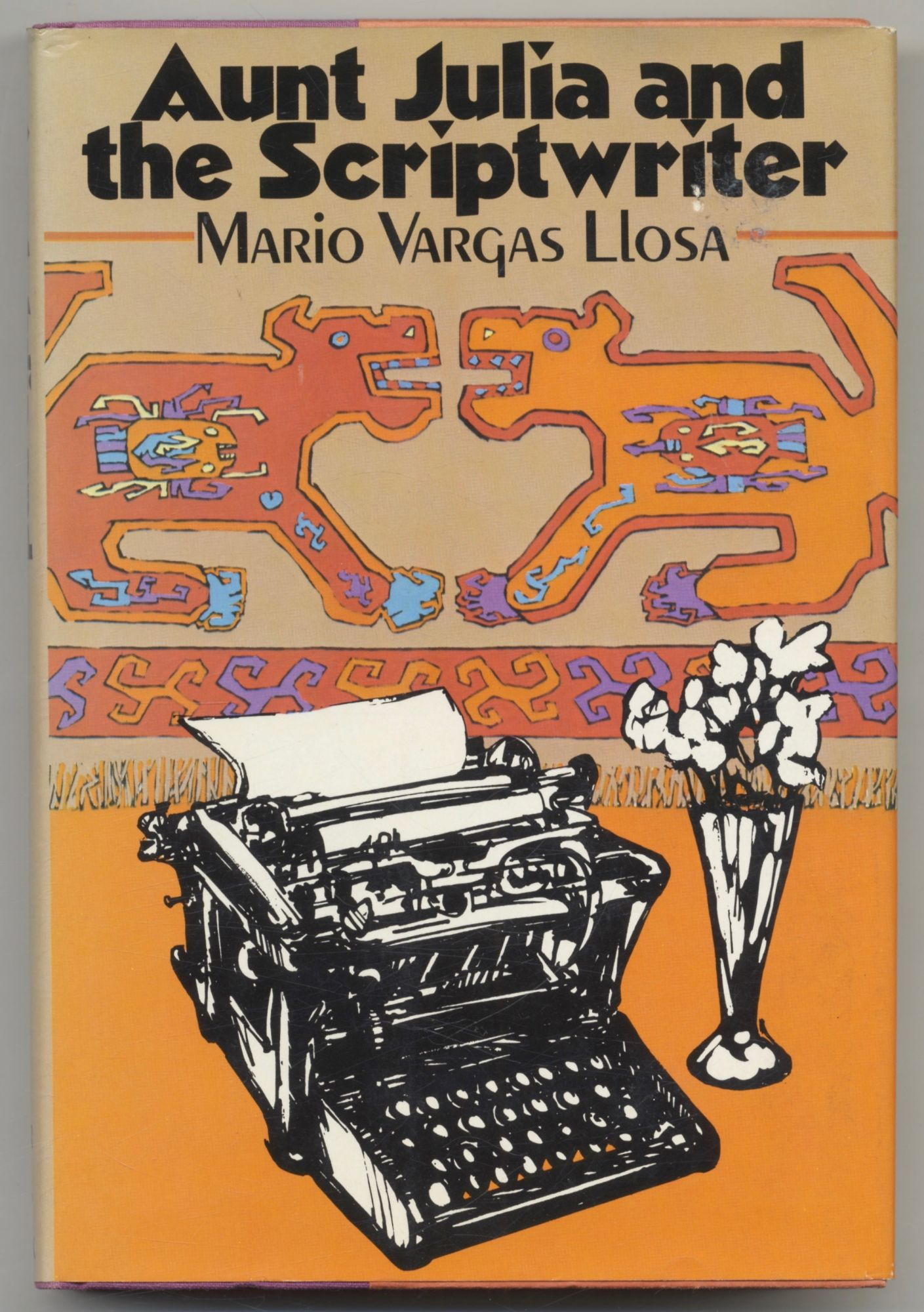 Aunt Julia And The Scriptwriter - 1st US Edition/1st Printing. Mario Vargas and Llosa, Helen R. Lane.