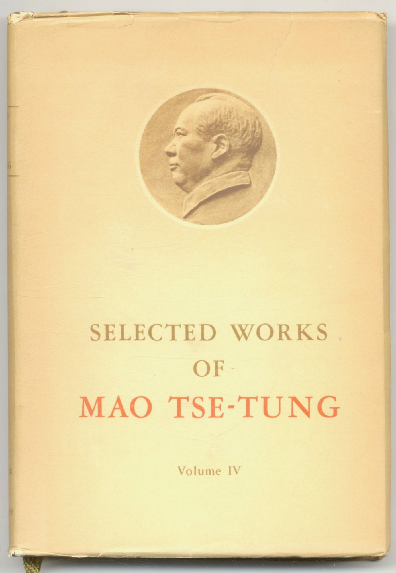 The Selected Works Of Mao Tse-tung - 1st Edition/1st Printing. Mao Tse-Tung.