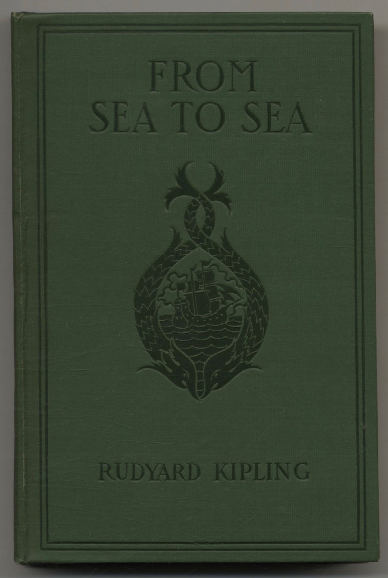 From Sea To Sea - 1st Edition/1st Printing. Rudyard Kipling.