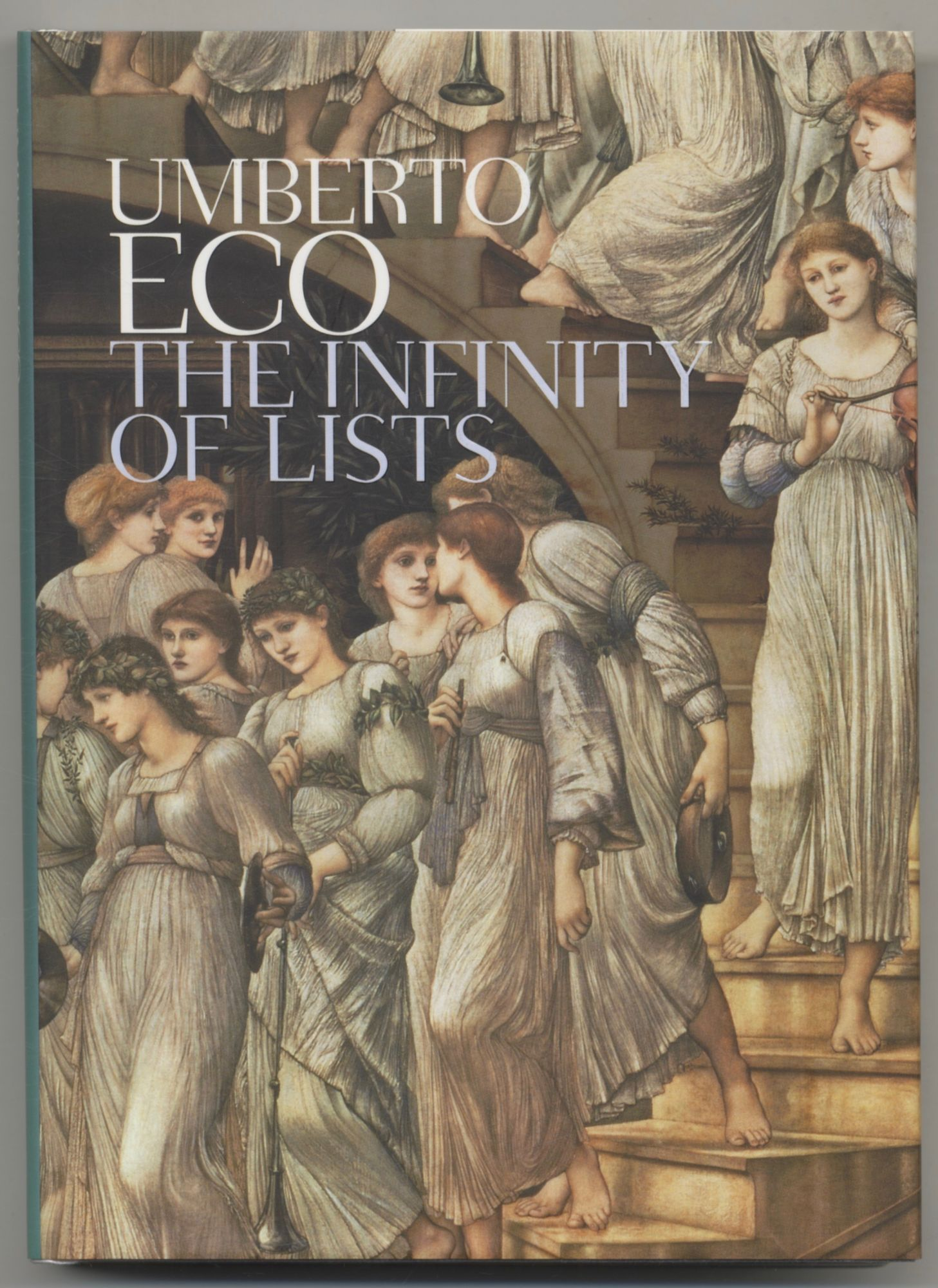 The Infinity of Lists - 1st Edition/1st Printing. Umberto Eco.