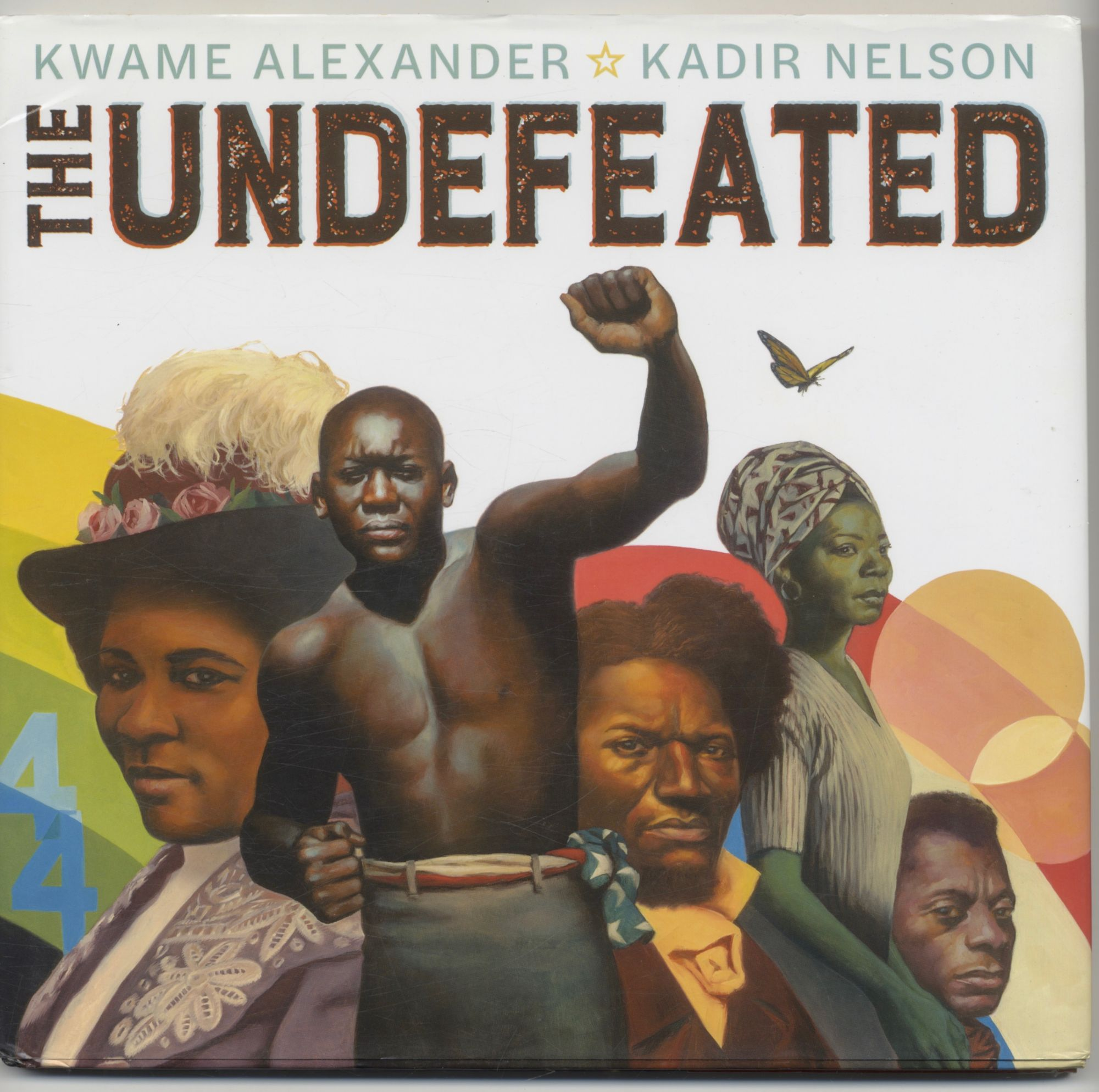 The Undefeated - 1st Edition/1st Printing. Kwame Alexander.