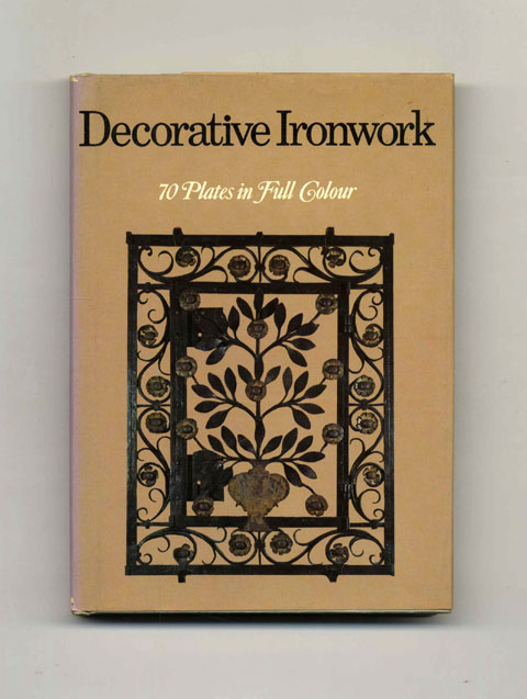 Decorative Ironwork - 1st UK Edition/1st Printing. Umberto Zimelli, Giovanni Vergerio.