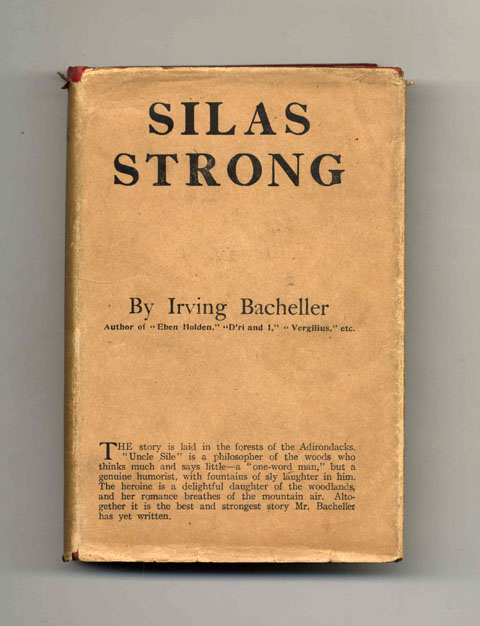 Silas Strong, Emperor Of The Woods. Irving Bacheller.