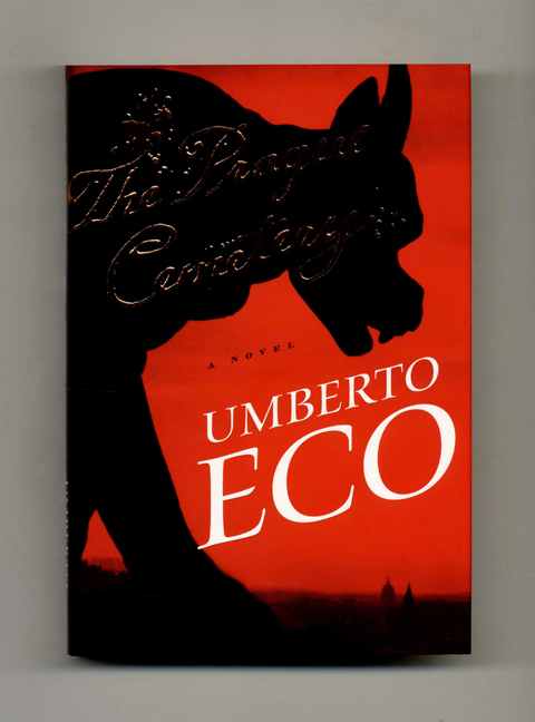 The Prague Cemetery - 1st US Edition/1st Printing. Umberto Eco.