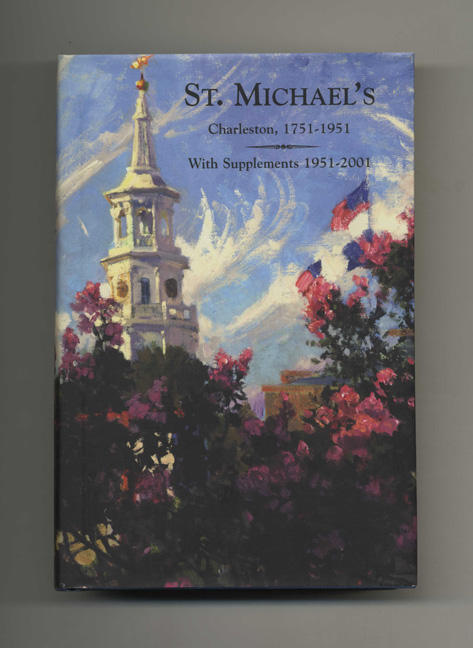 St. Michael's; Charleston, 1751-1951; With Supplements 1951-2000. George W. Williams.