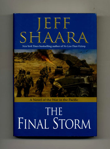 The Final Storm - 1st Edition/1st Printing. Jeff M. Shaara.