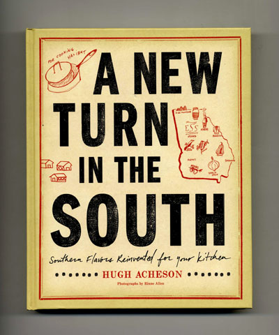 A New Turn In The South - 1st Edition/1st Printing. Hugh Acheson.