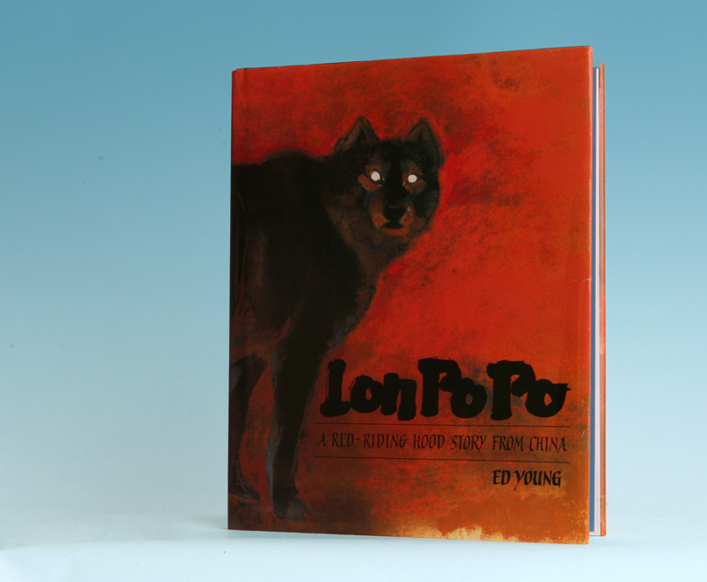Lon Po Po, A Red-Riding Hood Story From China - 1st Edition/1st Printing. Ed Young.