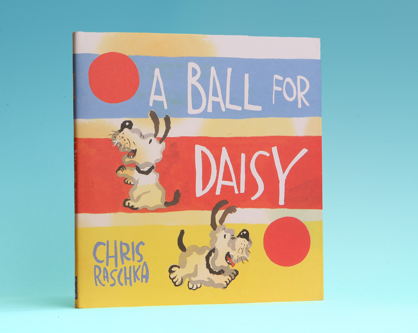 A Ball For Daisy - 1st Edition/1st Printing. Chris Raschka.