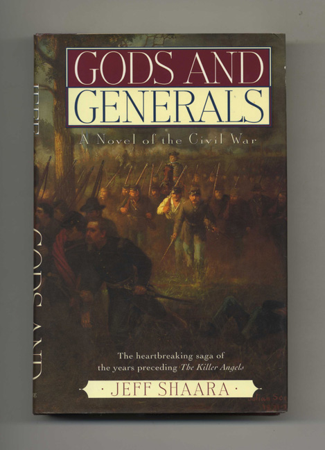 Gods And Generals - 1st Edition/1st Printing. Jeff M. Shaara.