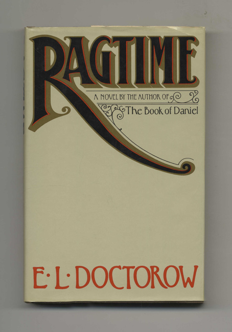 Ragtime - 1st Edition/1st Printing. E. L. Doctorow.