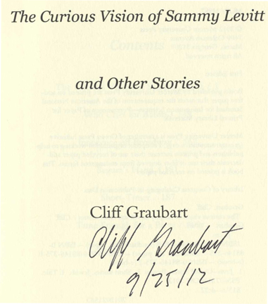 The Curious Vision Of Sammy Levitt And Other Stories - 1st Edition/1st Printing. Cliff Graubart.