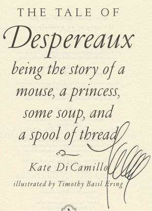 Kate Dicamillo The Tale Of Despereaux The Tale of Despereaux  Kate