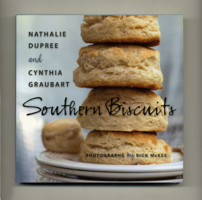 Southern Biscuits - 1st Edition/1st Printing. Nathalie Dupree, Cynthia Graubart.