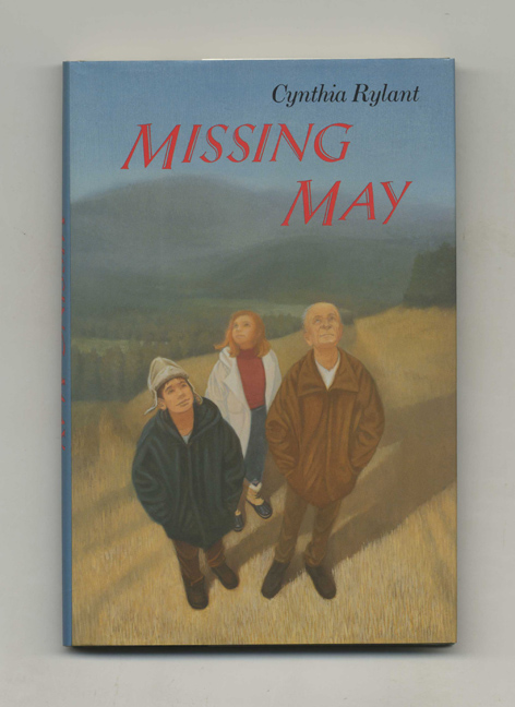 Missing May - 1st Edition/1st Printing. Cynthia Rylant.