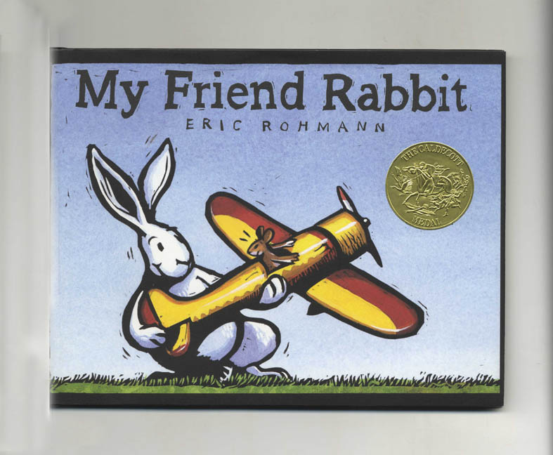 My Friend Rabbit - 1st Edition/1st Printing. Eric Rohmann.