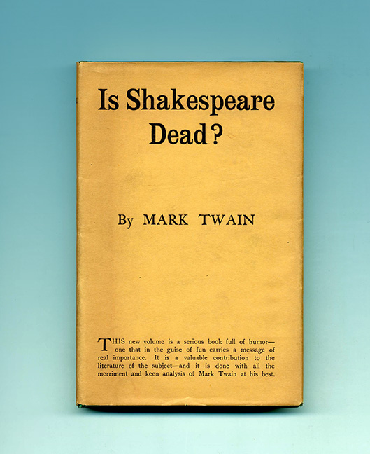 Is Shakespeare Dead? - 1st Edition/1st Printing. Mark Twain, Samuel Langhorne Clemens.