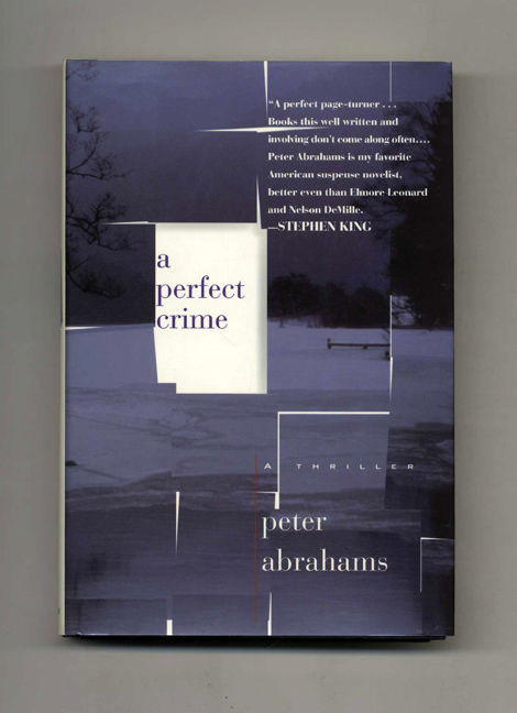A Perfect Crime - 1st Edition/1st Printing. Peter Abrahams.
