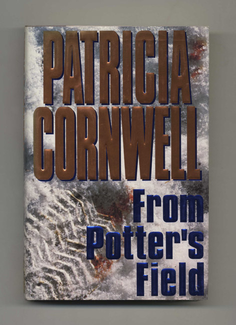 From Potter's Field. Patricia Cornwell.