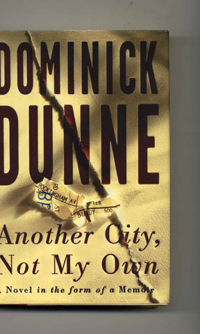 Another City, Not My Own - 1st Edition/1st Printing. Dominick Dunne.