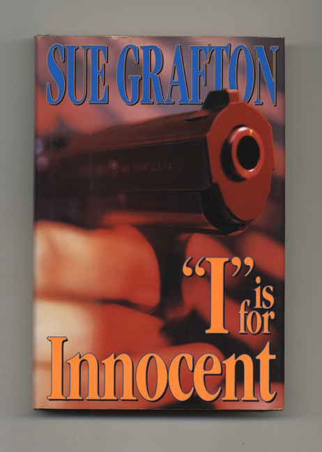 """""""I"""" is for Innocent - 1st Edition/1st Printing. Sue Grafton."""