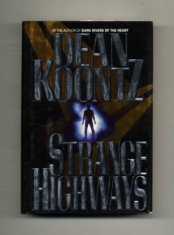 Strange Highways - 1st Edition/1st Printing. Dean Koontz.