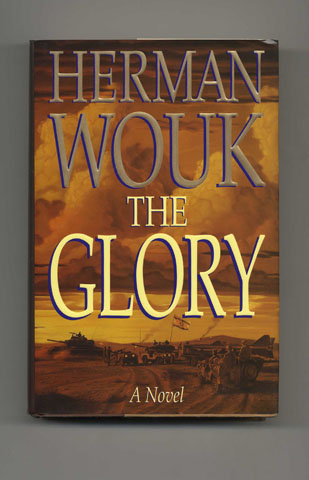 The Glory - 1st Edition/1st Printing. Herman Wouk.