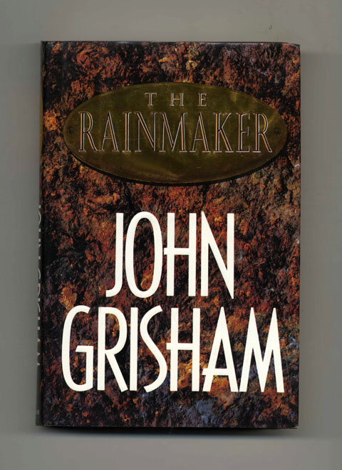 The Rainmaker - 1st Edition/1st Printing. John Grisham.