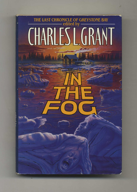 In the Fog - 1st Edition/1st Printing. Charles L. Grant.
