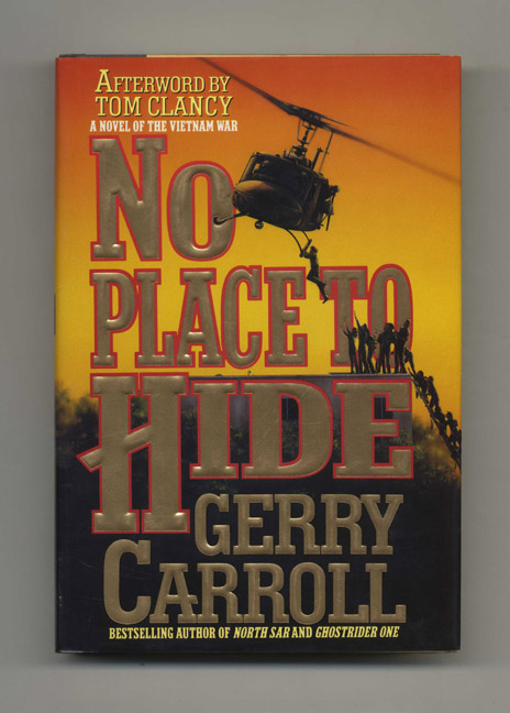 No Place to Hide - 1st Edition/1st Printing. Gerry Carroll.
