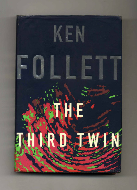 The Third Twin - 1st Edition/1st Printing. Ken Follett.