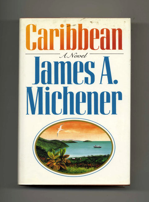 Caribbean - 1st Edition/1st Printing. James A. Michener.