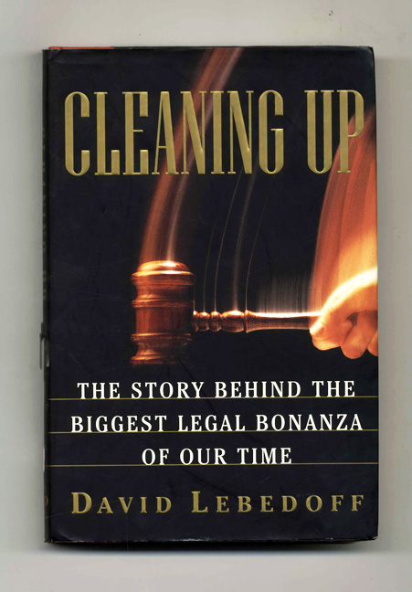 Cleaning Up - 1st Edition/1st Printing. David Lebedoff.
