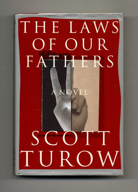 The Laws of Our Fathers - 1st Edition/1st Printing. Scott Turow.