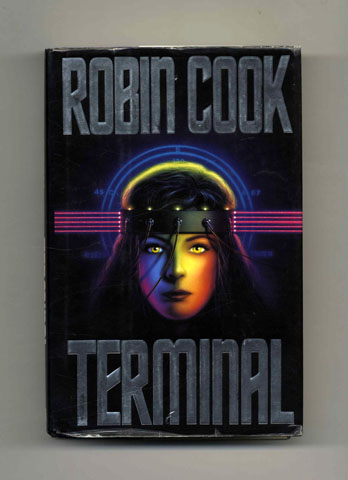 Terminal - 1st Edition/1st Printing. Robin Cook.