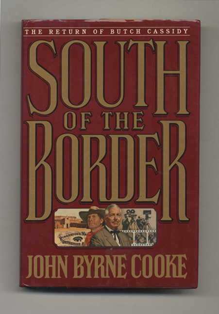 South of the Border - 1st Edition/1st Printing. Cooke, rne.