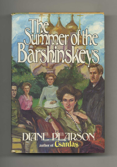 The Summer of the Barshinskeys - 1st Edition/1st Printing. Diane Pearson.