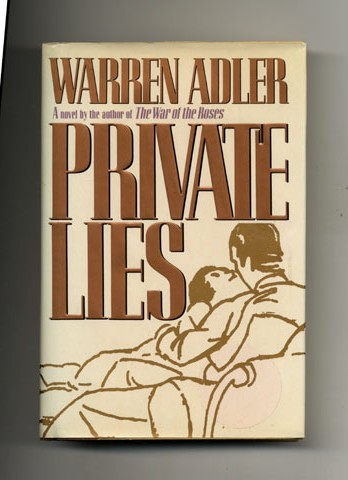 Private Lies - 1st Edition/1st Printing. Warren Adler.