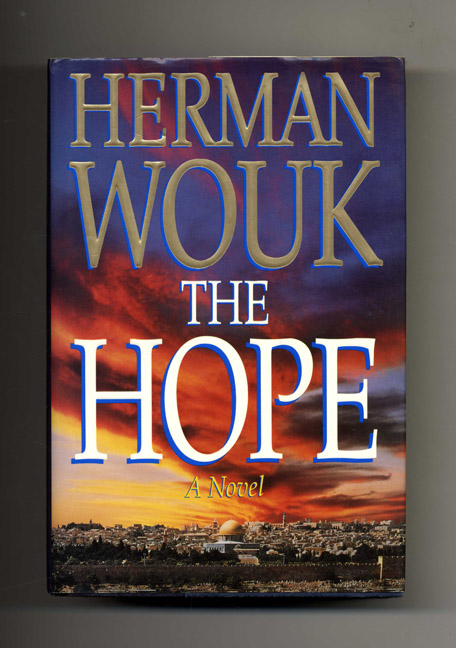 The Hope - 1st Edition/1st Printing. Herman Wouk.