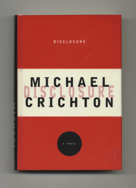 Disclosure - 1st Edition/1st Printing. Michael Crichton.