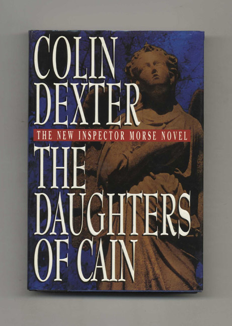 The Daughters of Cain. Colin Dexter.