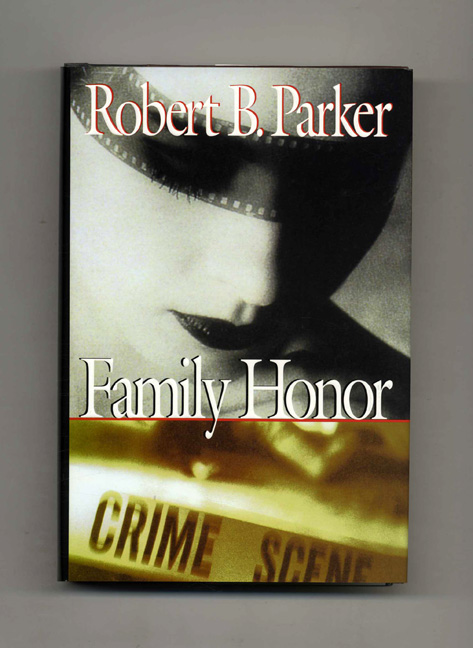 Family Honor - 1st Edition/1st Printing. Robert B. Parker.
