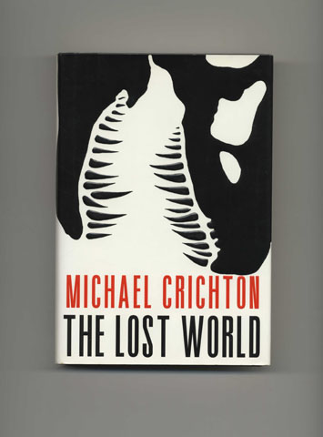 The Lost World - 1st Edition/1st Printing. Michael Crichton.