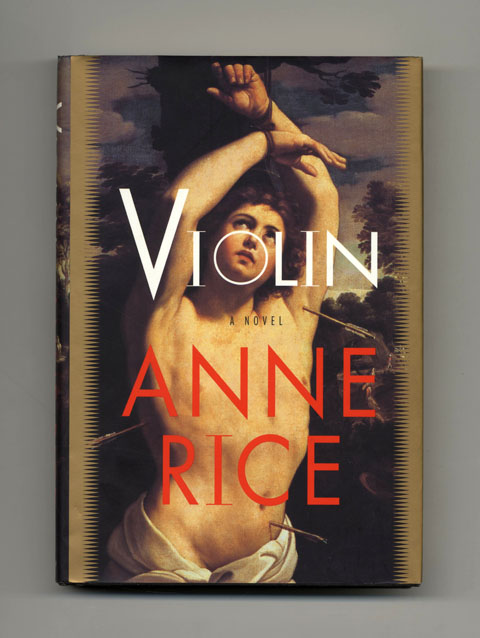 Violin - 1st Trade Edition/1st Printing. Anne Rice.