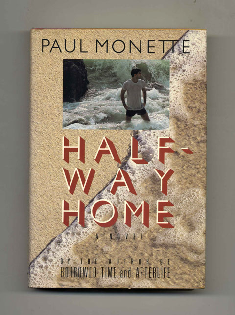 Halfway Home - 1st Edition/1st Printing. Paul Monette.